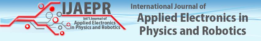 International Journal of Applied Electronics in Physics & Robotics